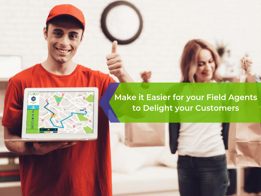 Field Tracking for customer satisfaction